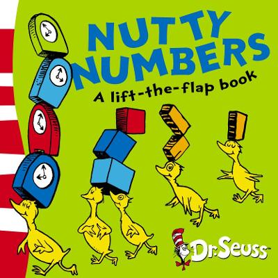 Nutty Numbers: A Lift-the-Flap Book (Dr. Seuss - A Lift-the-Flap Book)