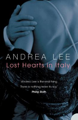 Lost Hearts in Italy: A Novel