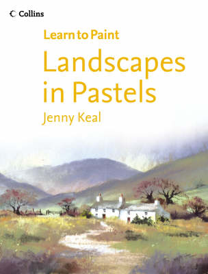 Learn to Paint: Landscapes in Pastel
