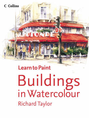 Learn to Paint: Buildings in Watercolour
