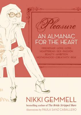 Pleasure: An Almanac for the Heart