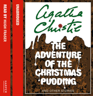 The Adventure of the Christmas Pudding: And Other Stories