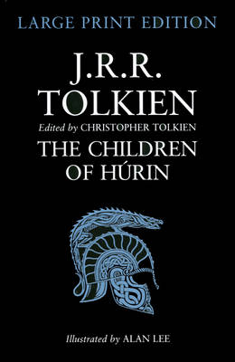 The Children Of Hurin: Large Print Edition