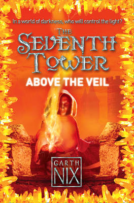 Above the Veil (The Seventh Tower, Book 4)