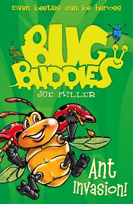 Ant Invasion (Bug Buddies, Book 3)