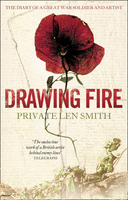Drawing Fire: The diary of a Great War soldier and artist