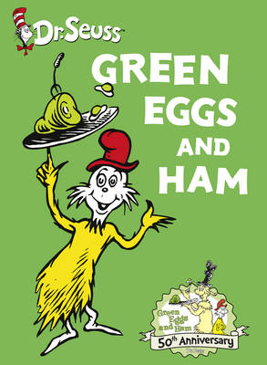 Green Eggs and Ham (50th anniversary edition) (Dr. Seuss)