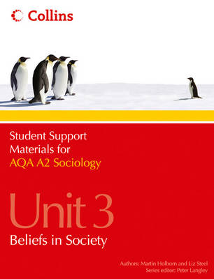 Student Support Materials for Sociology - AQA A2 Sociology Unit 3: Beliefs in Society