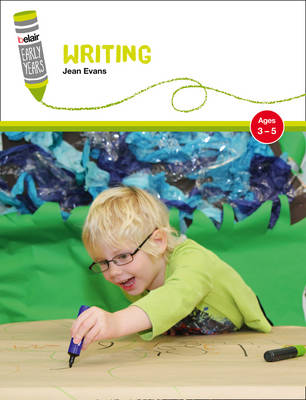 Belair: Early Years - Writing: Ages 3-5