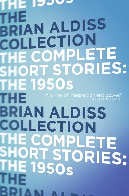 The Complete Short Stories: Volume One : The 1950s