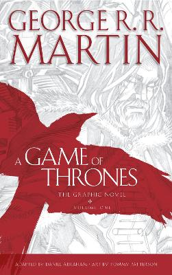 A Game of Thrones: Graphic Novel, Volume One: vol 1