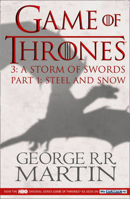 A Game of Thrones: A Storm of Swords: Part 1