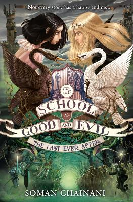 The Last Ever After (The School for Good and Evil, Book 3)