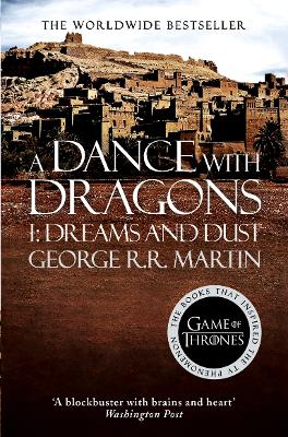 A Dance with Dragons: Part 1: Dreams and Dust