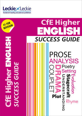 CfE Higher English Success Guide (Success Guide)