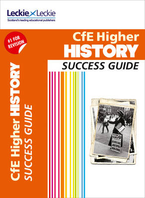 CfE Higher History Success Guide (Success Guide)