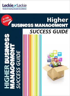 CfE Higher Business Management Success Guide (Success Guide)