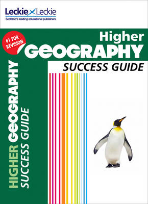 CfE Higher Geography Success Guide (Success Guide)