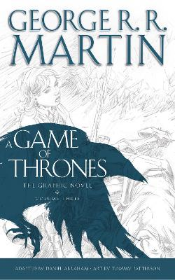 A Game of Thrones: Graphic Novel: Volume Three