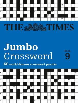 The Times 2 Jumbo Crossword Book 9: 60 of the World's Biggest Puzzles from the Times 2
