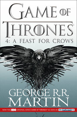 A Feast for Crows [TV Tie-in Edition]