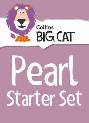 Pearl Starter Set: Band 18/Pearl (Collins Big Cat Sets)