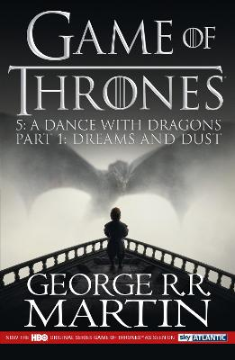 A Dance with Dragons: Part 1 : Dreams and Dust