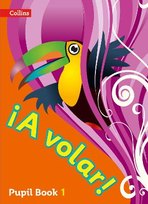 A volar Pupil Book Level 1: Primary Spanish for the Caribbean