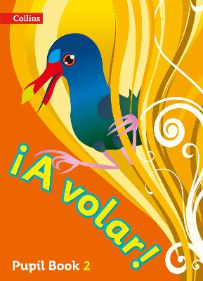 A volar Pupil Book Level 2: Primary Spanish for the Caribbean
