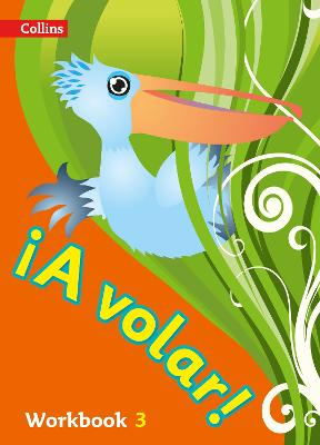 A volar Workbook Level 3: Primary Spanish for the Caribbean