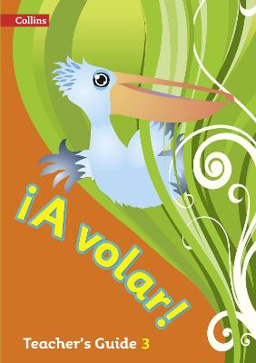 A volar Teacher's Guide Level 3: Primary Spanish for the Caribbean