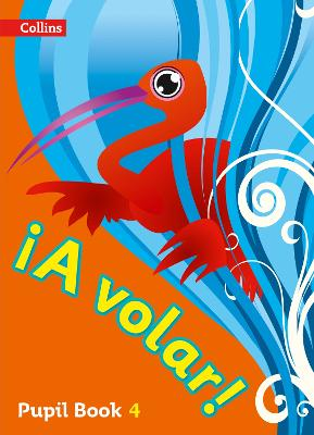 A volar Pupil Book Level 4: Primary Spanish for the Caribbean