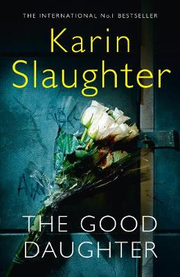 The Good Daughter: The best thriller...