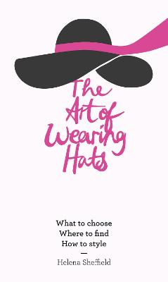 The Art of Wearing Hats: What to...
