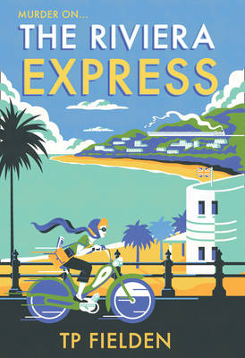 The Riviera Express (A Miss Dimont Mystery, Book 1)