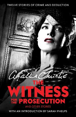 The Witness for the Prosecution: And...