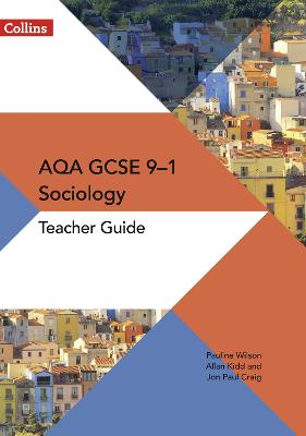 aqa gcse 91 sociology teacher guide aqa gcse 91