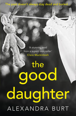 The Good Daughter: A gripping, suspenseful, page-turning thriller