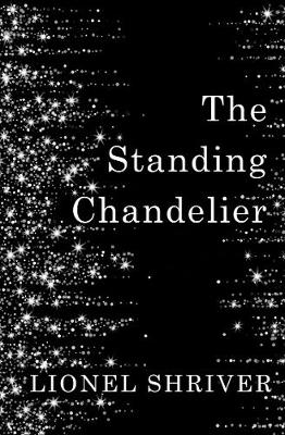 The Standing Chandelier: A Novella