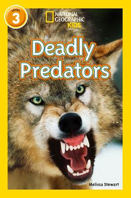 Deadly Predators (National Geographic Readers)