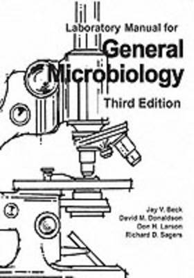 General Microbiology Laboratory Manual