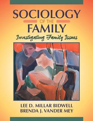 Sociology of the Family: Investigating Family Issues