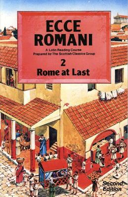 Ecce Romani Book 2 2nd Edition Rome At Last