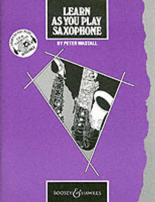 Learn as You Play: Saxophone