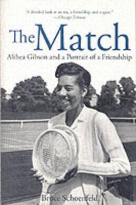 The Match: Althea Gibson and the Portrait of a Friendship