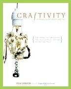 Craftivity: 40 Projects for the Maverick Crafter