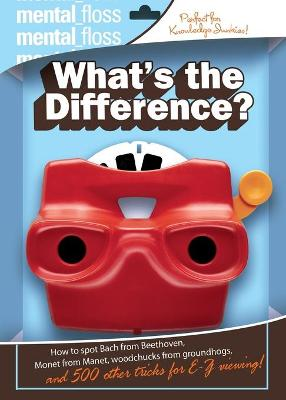 Mental Floss: What's The Difference