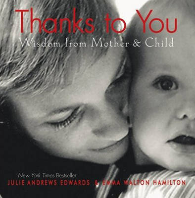 Thanks to You: Wisdom from Mother to Child