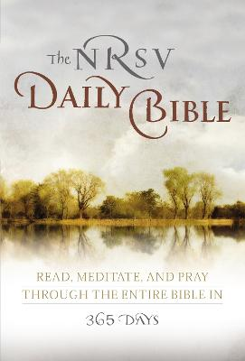 The NRVS Daily Bible: Read, Meditate, and Pray Through the Entire Bible in 365 Days