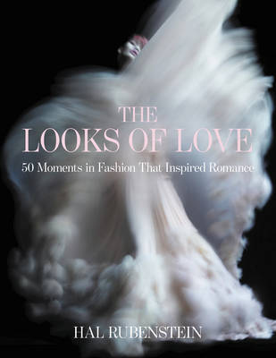 The Looks of Love: 50 Moments in...